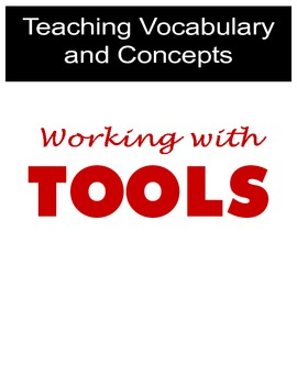 Teaching Vocabulary and Concepts using Tools