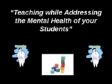 Teaching While Addressing the Mental Health of Your Students