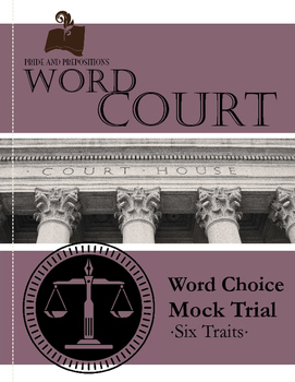Teaching Word Choice: Word Crimes Mock Trial