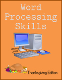Teaching Word Processing Skills: Thanksgiving Edition