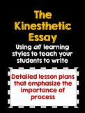 Teach Essay Writing to All Learning Styles:  The Kinesthetic Essay