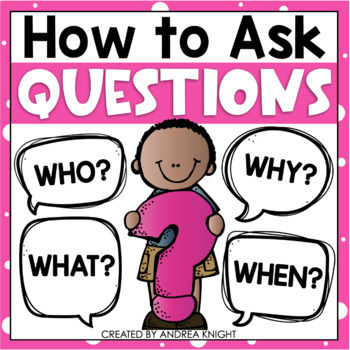 Teaching Young Children How to Ask Questions  {A Common Core Standard}