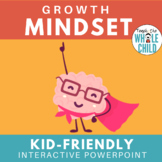 Intro to Growth Mindset- An Interactive PowerPoint on Pers