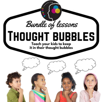 Teaching about Thought Bubbles; BUNDLE of 4 lessons