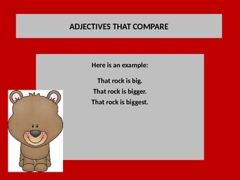 Teaching adjectives that compare with PowerPoint presentation.