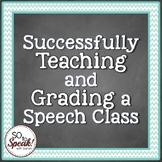 Teaching and Grading a Speech Class