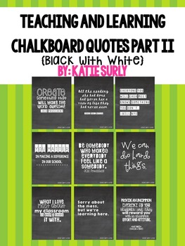 Teaching and Learning Chalkboard Quotes Part II {Traditional}
