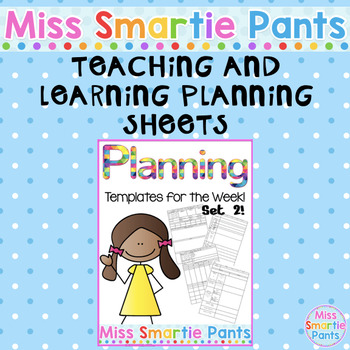 Teaching and Learning Program Planning Sheets