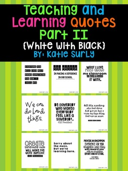 Teaching and Learning Quotes Part II {White with Black}