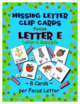 Teaching by the Letter E Missing Letter Clip Cards for Preschool & Fine Motor