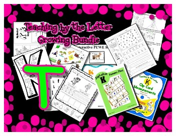 Teaching by the Letter Growing Bundle - Focus Alphabet is T