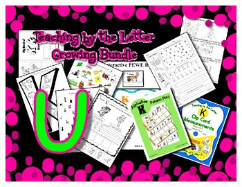 Teaching by the Letter Growing Bundle - Focus Alphabet is U