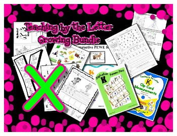 Teaching by the Letter Growing Bundle - Focus Alphabet is X