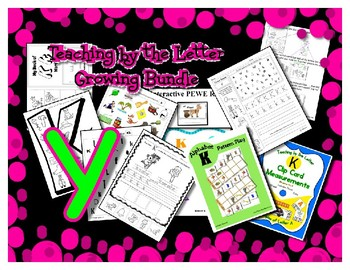 Teaching by the Letter Growing Bundle - Focus Alphabet is Y