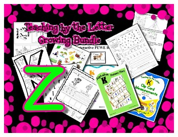 Teaching by the Letter Growing Bundle - Focus Alphabet is Z