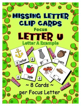 Teaching by the Letter U Missing Letter Clip Cards for Preschool & Fine Motor
