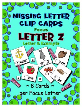 Teaching by the Letter Z Missing Letter Clip Cards for Preschool & Fine Motor