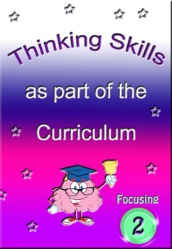 Teaching focusing as a thinking skill.