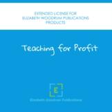 Teaching for Profit Extended License for Elizabeth Woodrum