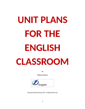 Unit Plans for the English Classroom