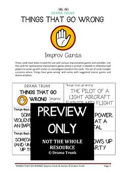 Teaching improv games : THINGS THAT GO WRONG improv cards and exercises