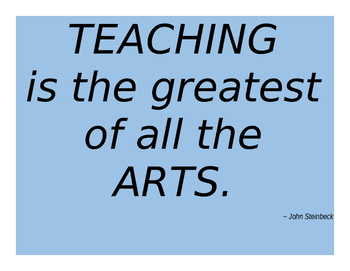 Teaching is the Greatest Art Mini-Poster