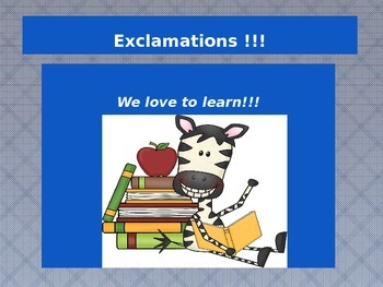 Teaching students about EXCLAMATIONS with a POWER POINT presentation lesson.