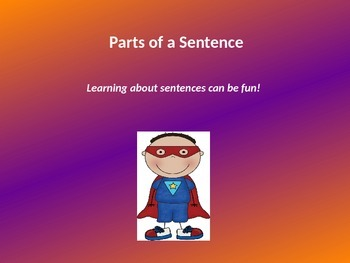 Teaching students about the 2 parts of a sentence with a POWER POINT lesson.