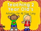 Teaching the 2 Year Old's Activities for All Year Long