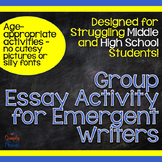 Teaching the 5-Paragraph Essay: Activities for Emergent Writers - Group Essay