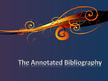 Teaching the Annotated Bibliography in APA Format