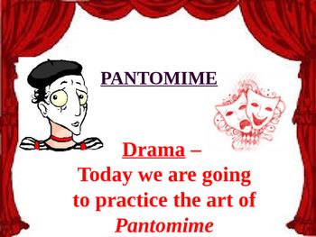 Teaching the Art of Pantomime - Drama
