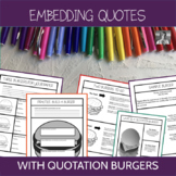 Embedding Quotes: Quotation Burgers Graphic Organizers