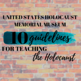 10 Guidelines for Teaching the Holocaust (USHMM)