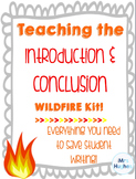 Teaching the Introduction and Conclusion: The WILDFIRE Kit!