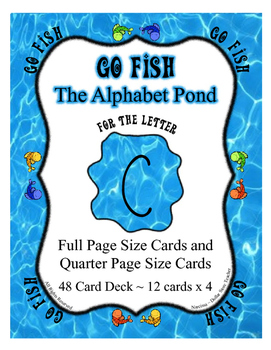 Teaching the Letter C ~ Go Fish Game focused on the Alphab