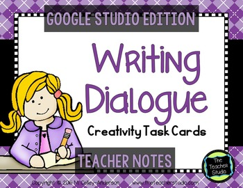 Teaching the Power of Dialogue: Creativity Task Cards GOOGLE EDITION