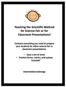 Teaching the Scientific Method for Science Fair or for Classroom Presentations!