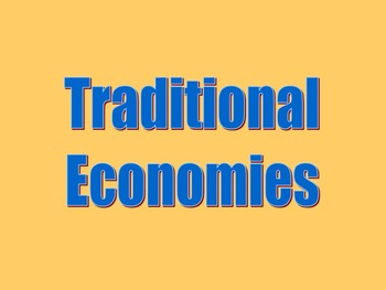 Teaching the Tradition-based Economic System bundle without the play