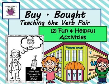 Teaching the Verb Pair  ~BUY/BOUGHT~  (2) Fun & Helpful Activities