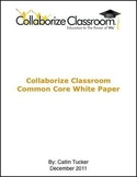Teaching to Common Core State Standards with Collaborize Classroom