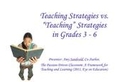 Teaching vs. TEACHING Grades 3 - 6: A Literacy Coaching Tool