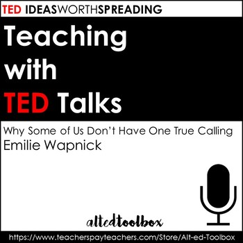 Teaching with TED Talks (Why Some of Us Don't Have One True Calling)