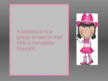Teaching what a SENTENCE is with a POWER POINT presentation. Common Core.