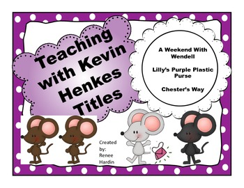 A Weekend with Wendell, Lilly's Purple Plastic Purse, and Chester's Way