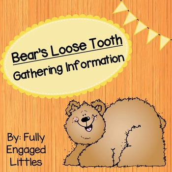 Information from Text and Illustrations- Bear's Loose Tooth