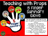 Teaching with Props: Summarize with a 5 Finger Glove