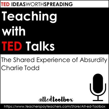TED Talks Lesson (The Shared Experience of Absurdity)