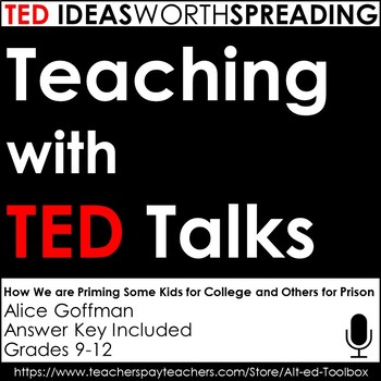 TED Talk Lesson (How We're Priming Some Kids for College & Others for Prison)