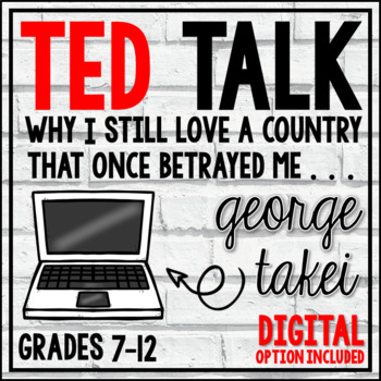TED Talks Lesson (George Takei-Why I Love a Country that Once Betrayed Me)